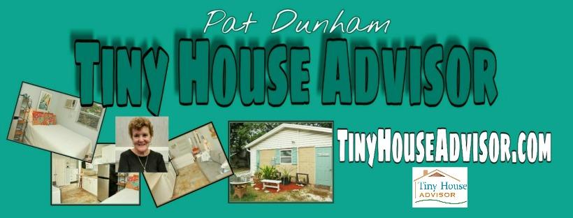 Pat Dunham, The Tiny House Advisor, Joins THIA
